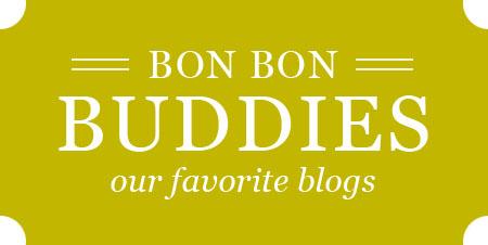 Bon Bon Blog - Buddies